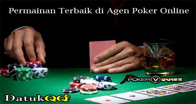 Permainan Terbaik di Agen Poker Online